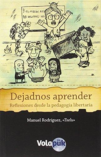 Dejadnos aprender: Reflexiones desde la pedagogía libertaria
