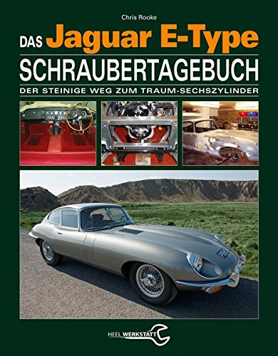 das-jaguar-e-type-schraubertagebuch-der-steinige-weg-zum-traum-sechszylinder