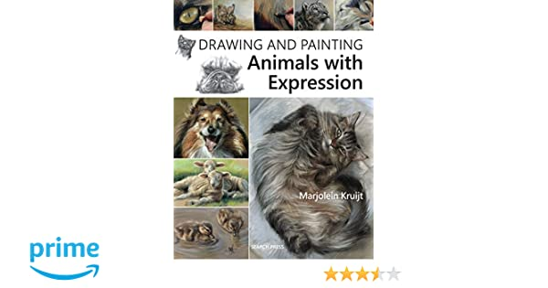 Drawing and Painting Animals with Expression: Amazon.de: Marjolein ...