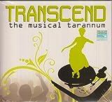 Transcend the Musical Tarannum by Priyesh Vakil (0100-01-01)