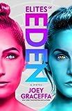 Elites of Eden: A Novel (Eden 2)