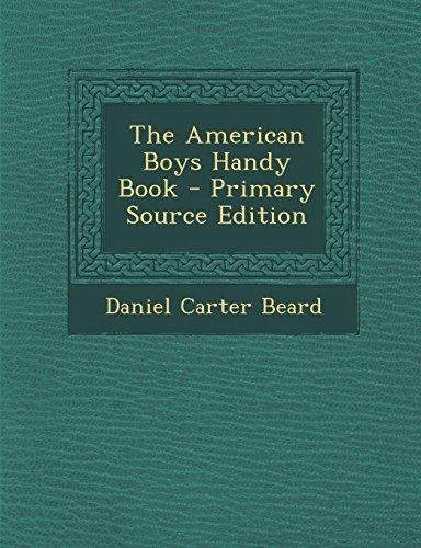 The American Boys Handy Book (American Book Handy Boys)