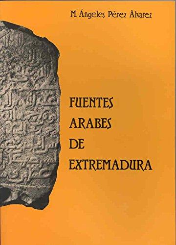Descargar Libro Fuentes árabes de Extremadura de Mª Angeles Pérez Álvarez