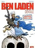 Ben Laden dévoilé / enquête et scénario : Mohamed Sifaoui | Sifaoui, Mohamed (1967-....)