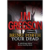 Bring Forth Your Dead (Lambert and Hook Detective series) (English Edition)