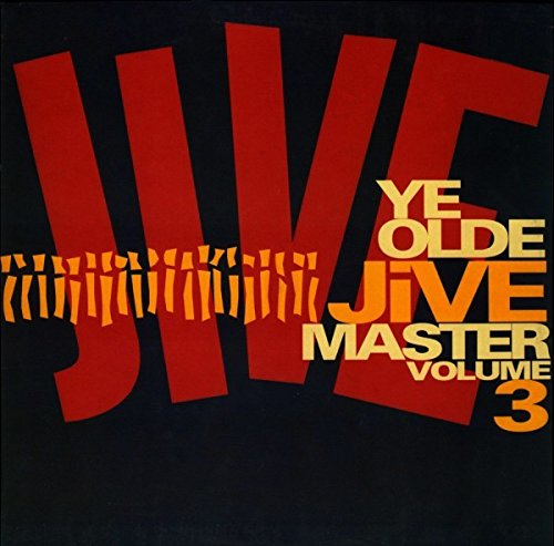 Ye Olde Jive Master Volume 3 [Vinyl LP] (Dawn Breakers)