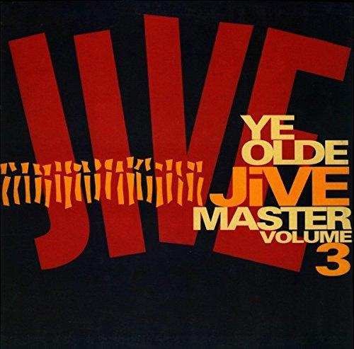 Ye Olde Jive Master Volume 3 [Vinyl LP] (Dawn Breakers)