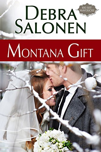 free kindle book Montana Gift: (Big Sky Mavericks Book 5)