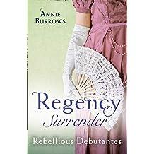 Regency Surrender: Rebellious Debutantes: Lord Havelock's List / Portrait of a Scandal (Mills & Boon M&B)