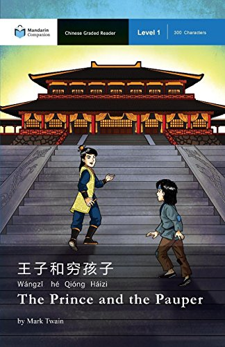 The Prince and the Pauper: Mandarin Companion Graded Readers Level 1, Simplified Character Edition -