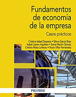 Fundamentos de economía de la empresa: Casos prácticos