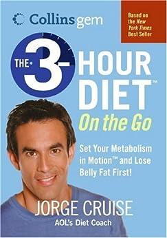 The 3-Hour Diet (TM) On the Go (Collins Gem) von [Cruise, Jorge]