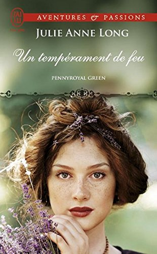 Pennyroyal Green (Tome 4) - Un tempérament de feu par Julie Anne Long