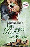 Das wilde Herz des Ritters: JETZT BILLIGER KAUFEN