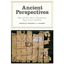 Ancient Perspectives: Maps and Their Place in Mesopotamia, Egypt, Greece & Rome (Kenneth Nebenzahl, Jr., Lectures in the History of Cartography (Hardcover)