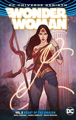 Wonder Woman Volume 5: Heart of the Amazon. Rebirth por Shea Fontana