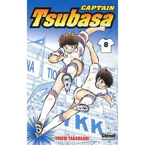 Captain Tsubasa - Tome 08: La résurrection d'un champion !