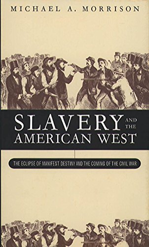 slavery-and-the-american-west-the-eclipse-of-manifest-destiny