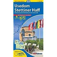 Usedom, Stettiner Haff: mit internationalem Radrundweg um das Stettiner Haff - mit Tagestouren-Vorschlägen - GPS-genau mit UTM-Gitter - ADFC-Radroutennetz (ADFC-Regionalkarte 1:100000)
