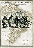 Il rombo del cannone liberale - Il Paraguay prima della guerra - Volume I