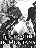 Blutrache In Montana