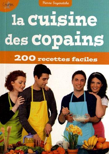 La cuisine des copains par Pierre Goyenetche