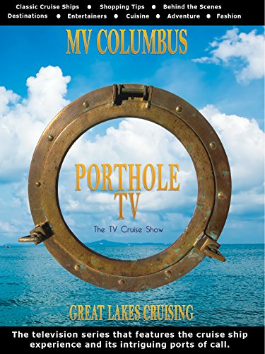 Porthole TV - MV Columbus Ports: Thunder Bay Ont, Kettle Creek WI [OV]