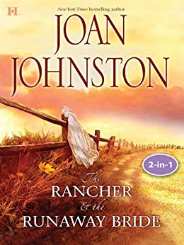 Texas Brides: The Rancher and the Runaway Bride & The Bluest Eyes in Texas: The Rancher & The Runaway Bride / The Bluest Eyes In Texas (Mills & Boon M&B) (Hawk's Way, Book 1) by [Johnston, Joan]