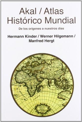 Atlas histórico mundial (Atlas Akal) por Manfred Hergt