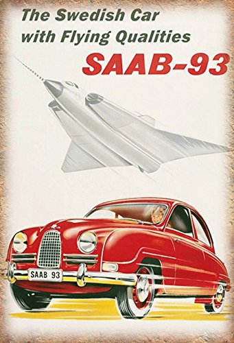 Saab 93 the Swedish Car with Flying Qualities auto schild aus blech, metal sign, deko schild (Flying Metal Sign)