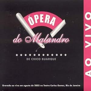 Chico Buarque de Holanda - Opera do Malandro