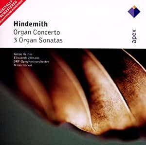 Hindemith: Concerto for Organ and Orchestra & 3 Organ Sonatas
