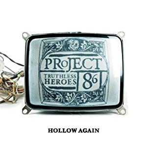 Project 86 - An Introduction To Truthless Heroes