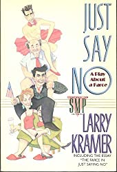 Just Say No: A Play about a Farce (Stonewall Inn Editions) by Larry Kramer (1991-03-26)