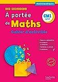 Mathématiques CM1 Le nouvel à portée de Maths : Cahier d'activités