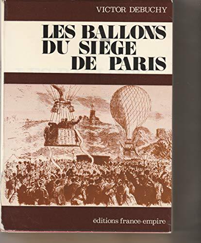 Les ballons du siège de Paris. par DEBUCHY Victor