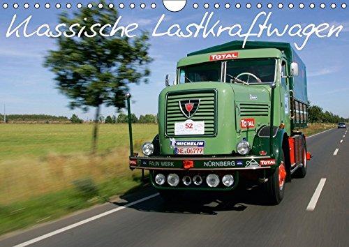 Klassische Lastkraftwagen (Wandkalender 2018 DIN A4 quer): Klassische Lastkraftwagen auf den Strassen Europas (Monatskalender, 14 Seiten ) (CALVENDO Technologie)