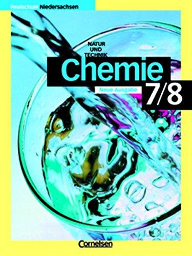 Chemie für Realschulen - Niedersachsen - Neubearbeitung: 7./8. Schuljahr - Schülerbuch