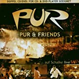 Pur & Friends a.Schalke/Jewel [2 DVDs]