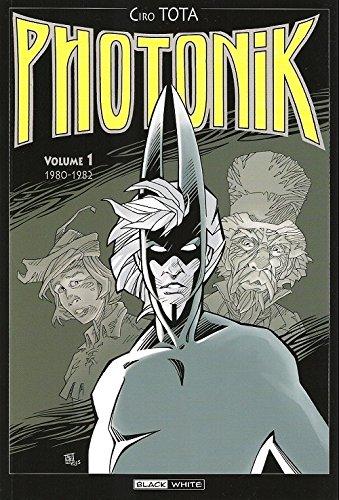 Photonik (Black and White) intégrale 1. Volume 1 - 1980 - 1982