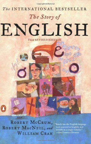 The Story of English: Third Revised Edition by McCrum, Robert, MacNeil, Robert, Cran, William (2002) Paperback