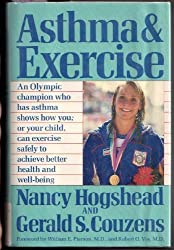 Asthma and Exercise by Nancy Hogshead (1990-11-01)