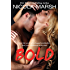 Bold: Bombshells series, book 3