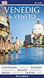 Vis-à-Vis Reiseführer Venedig & Veneto: mit Extrakarte und Mini-Kochbuch zum Herausnehmen -
