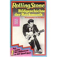Rolling Stone I. Bildgeschichte der Rockmusik.