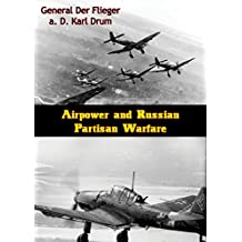 Airpower and Russian Partisan Warfare (English Edition)