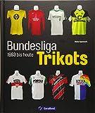 Die Trikots der Bundesliga: Die Geschichte von 1963 bis heute, vom Baumwollhemd zum High-End-Produkt. Alles über Trikotwerbung, die Trikots der Vereine, Sammlerstücke und Kultobjekte.