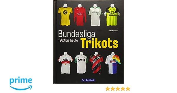 Die Trikots der Bundesliga Geschichte von 1963 bis heute Sammlerstücke Buch NEU Bücher