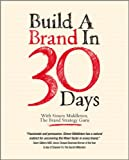 Build a Brand in 30 Days: With Simon Middleton, the Brand Strategy Guru