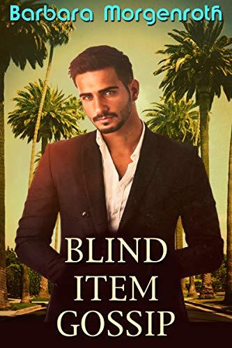 Blind Item Gossip (English Edition) (Morgenroth Barbara)